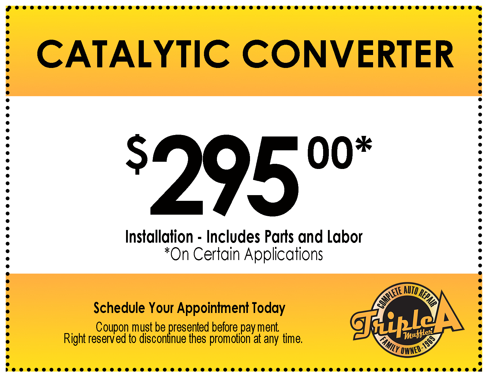 Triple-A-Muffler-Coupon-Catalytic-Converter-Most Applications